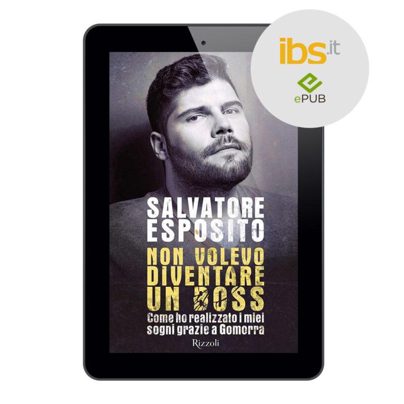 Libro non volevo diventare un boss - salvatore esposito ebook